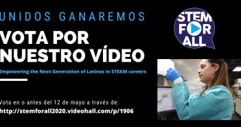 Afiche promocional para votar por el video que está disponible en https://stemforall2020.videohall.com/presentations/1906